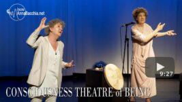 Video: Una interconexión profunda - Consciousness Theatre of Being. Anna Bacchia con Enrica Bacchia